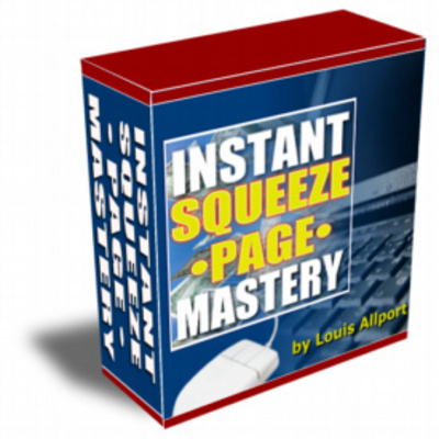 Product picture Instant Squeeze Page Mastery / Master Resell Rights